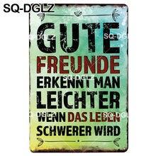 [SQ-DGLZ] GUTE FREUNDE Plaque Metall Zeichen Vintage Zinn Zeichen Bar Pub Decor Kunst Poster Dekor Für Home Geschenk