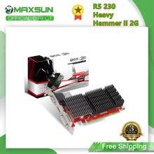 MAXSUN-tarjeta gráfica completa R5 230, martillo II, 2GB, GDDR3, 64 bits, PCIE3.0 × 8, VGA + DVI, para juegos de ordenador
