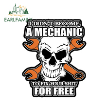 EARLFAMILY 13cm x 10.81cm I DIDNT BECOME MECHANIC SKULL Head Decal Car Sticker Vinyl Door Window Accessories