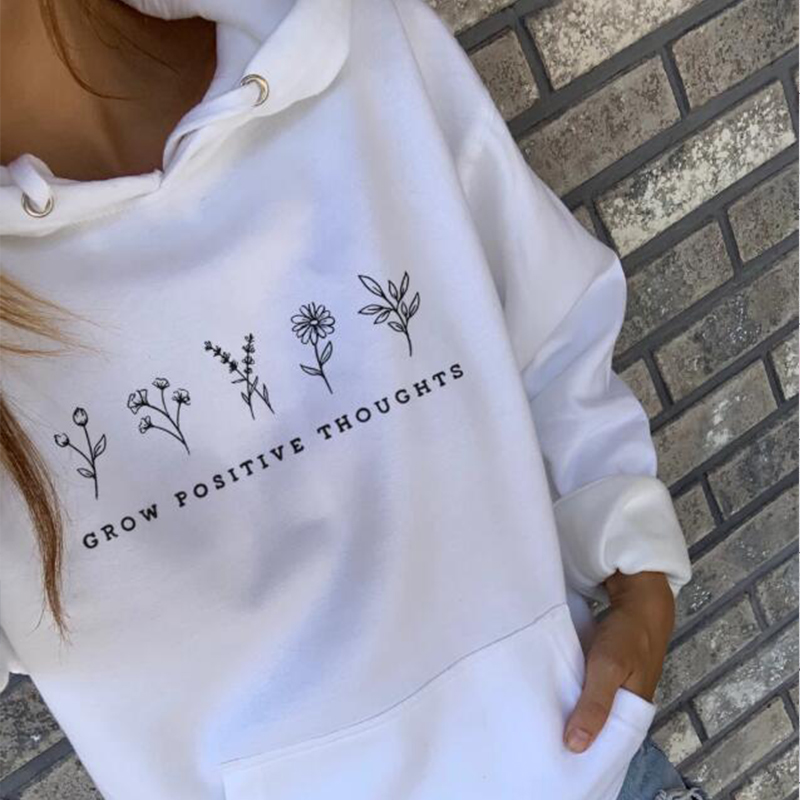 Grow Positive Thoughts Letter Print White Women Hoodies Long Sleeve Crewneck Vegan Fall Clothing Harajuku Jumper Hoody Drop Ship