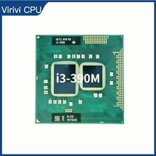 معالج انتل كور i3 390M i3 390 متر ثنائي النواة وحدة المعالجة المركزية PGA988 CPU SLC25