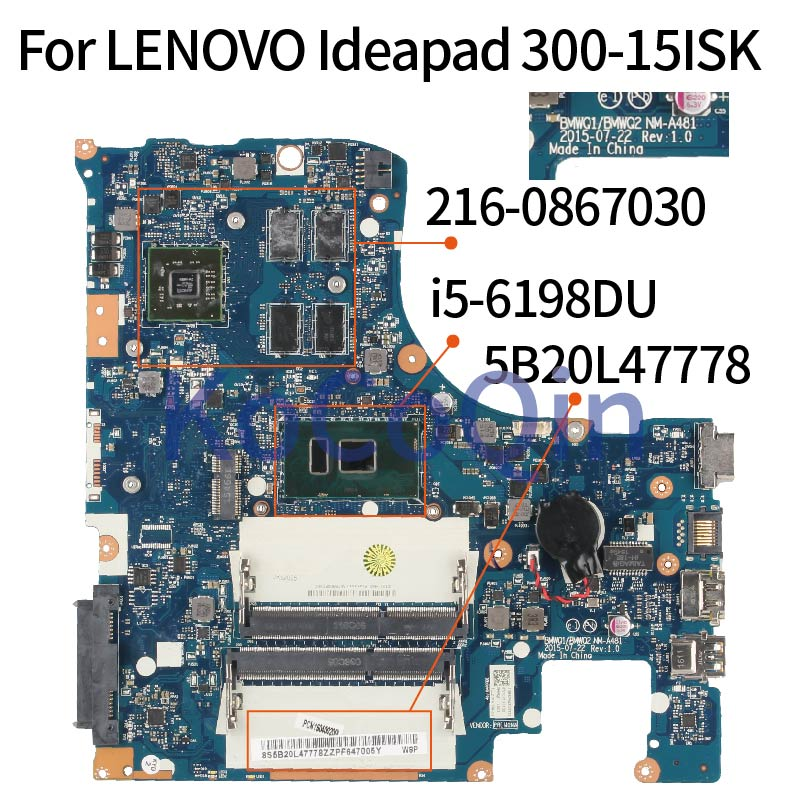 KoCoQin Laptop motherboardFor LENOVO Ideapad 300-15ISK i5-6198DU Mainboard NM-A481 5B20L47778 <font><b>SR2NR</b></font> 216-0867030 DDR3 image
