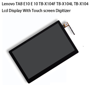 """Image 4 - 10.1 """"용 Lenovo TAB E10 E 10 테라바이트 X104F TB X104N TB X104L TB X104 터치 스크린 디지타이저 Lcd 디스플레이 어셈블리"""