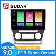 ISUDAR Car Radio For Skoda Octavia A5 2009 2010 2011 2012 2013 2 din Android 9 Autoradio Multimedia GPS Camera RAM 2G ROM 32G