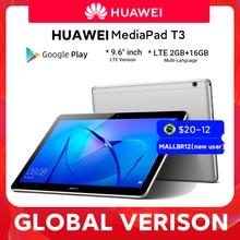 Huawei – tablette de 9.6 pouces MediaPad T3 10 LTE, avec 2 go de ram et 16 go de rom, Qualcomm MSM8917 quad-core A53, Android 7.0 pad T3, en stock, Version globale