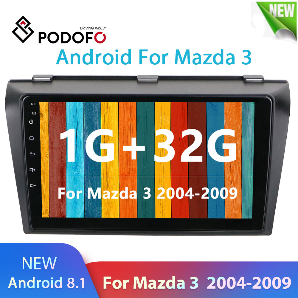 Podofo For <font><b>Mazda</b></font> <font><b>3</b></font> 2004-2009 maxx axela android 8.1 Car DVD <font><b>GPS</b></font> Radio Stereo WIFI Free <font><b>MAP</b></font> Quad Core 2 din Car Multimedia Player image