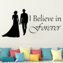 I Believe in Forever Wall Sticker rooms decoration Vinyl Lovers Wall Sticker Wedding Bedroom Livingroom home Decal decor HY601 cartoon chemist man wall sticker decal chemist sticker home bedroom decoration a00353