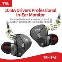 Trn ba5 10 ba driver cancelamento de ruído fone de ouvido armadura balanceada monitor alta fidelidade fones graves metal destacável cabo|Fones de ouvido| |  -