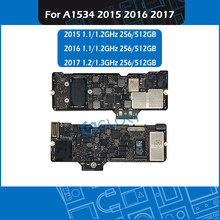 Материнская плата 1,1 1,2 1,3 ГГц 256 512 ГБ 820-00045-A 820-00244-A A1534 для Macbook Retina 12 дюймов A1534 2015 2016 2017