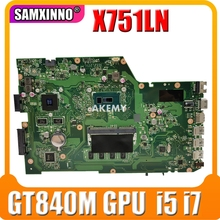 X751LNB Mainboard לFor Asus R752LD X751LJC X751LN X751LD X751LJ X751LB A751L X750LB מחשב נייד האם GT840M/2G 4GB RAM