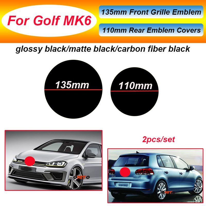 HOT  2pcs Front And Rear Badge Emblem Grille Trunk Logo 135mm 110mm Badge Covers For GOLF MK6 Glossy/matte Black/Carbon Fiber
