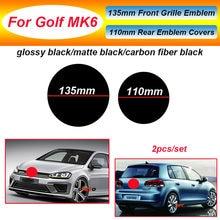 Quente 2 pces dianteiro e traseiro emblema grade tronco logotipo 135mm 110mm emblema capas para golf mk6 brilhante/fosco preto/fibra de carbono