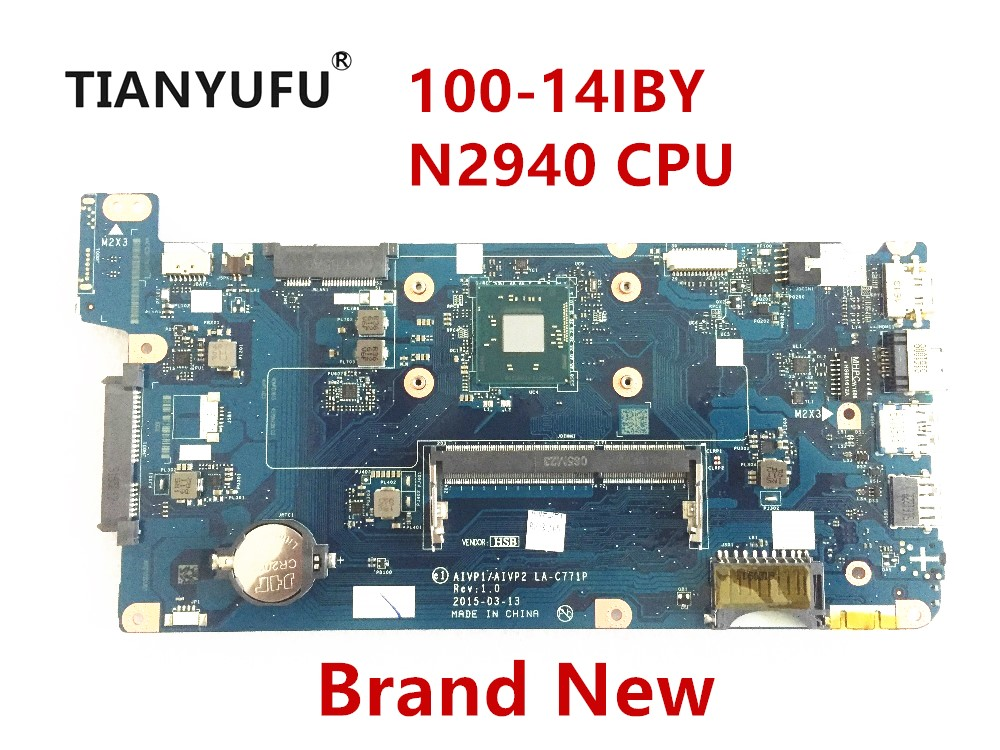 FOR Lenovo 100-14IBY Motherboard AIVP1/AIVP2 LA-C771P With N2940 CPU ( For Intel CPU ) Laptop Motherboard Tested 100% Work