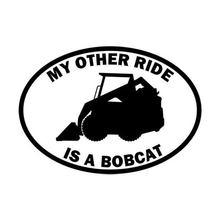 Adhesivo creativo My otro Ride es un Bobcat para coche, pegatina divertida con personalidad de PVC, accesorios para decoración de ventanas, pegatinas impermeables