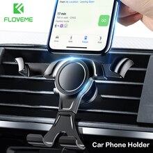Автомобильный держатель для телефона FLOVEME, гравитационное крепление на вентиляционное отверстие, универсальный автомобильный держатель для телефона, подставка для Samsung S9 A50 A70, корпус для телефона