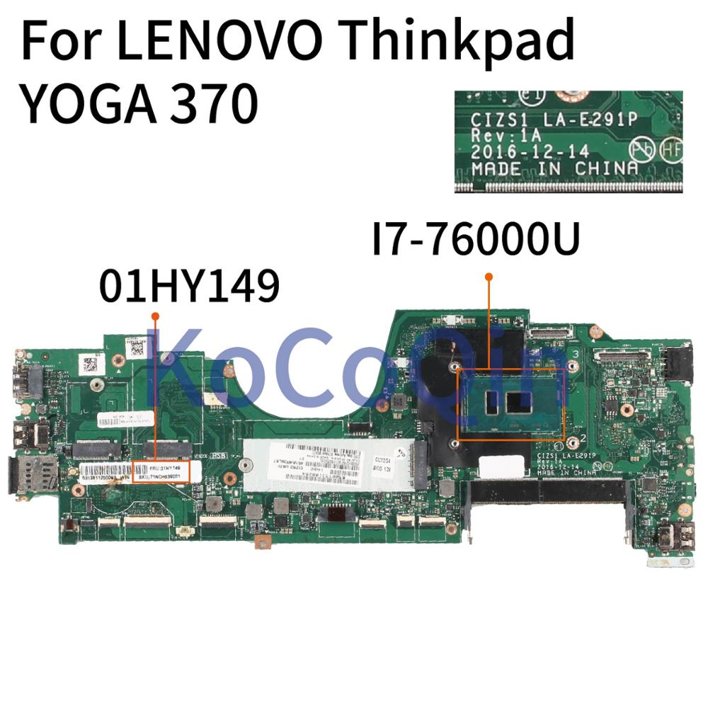 KoCoQin Laptop Motherboard For LENOVO Thinkpad YOGA 370 Mainboard LA-E291P 01HY149 Core SR33Z I7-76000U