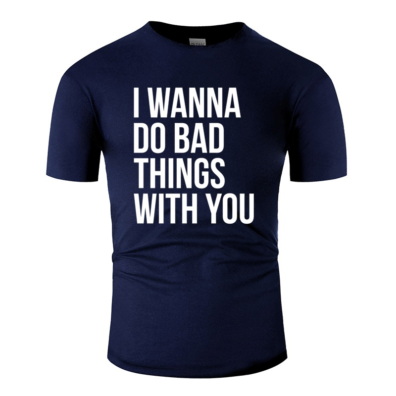 Summer I Wanna Do Bad Things With You Mens T Shirt Crew Neck Tshirt For Mens Streetwear Kawaii Hiphop Top image