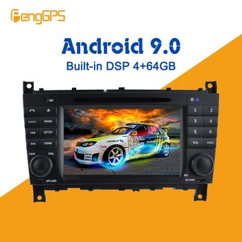 Android 9.0 4+64GB Built-in DSP Car multimedia DVD Player GPS Radio For Mercedes/Benz W203 W209 W219 A-Class A160 GPS Navigation