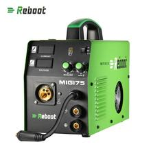 Reboot MMA MAG MIG Welder MIG 175 Flux Core Wire And Solid Wire IGBT Inverter Welding Machine  Euro Plug  Gas/Gasless Welder