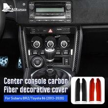 Velocidad de fibra de carbono para Subaru BRZ Toyota 86 2013 2020 accesorios interiores del coche de Control Central de tiras de la etiqueta engomada