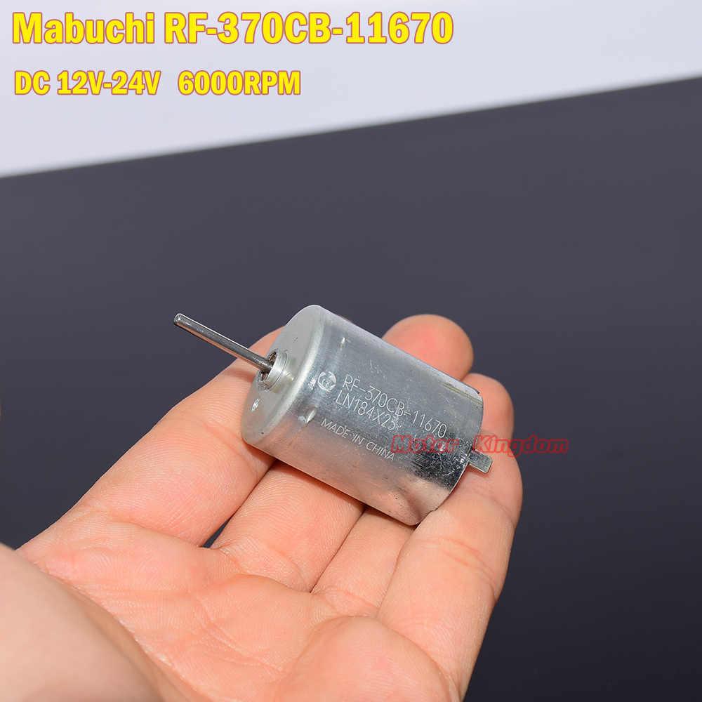 MABUCHI RF-370CB-11670 تيار مستمر 12 فولت 16 V24V 6000 دورة في الدقيقة فرشاة المحرك الكهربائي ل مكيف هواء سيارة المثبط نافذة المحرك المحرك