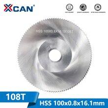 XCAN 1 قطعة قطر 100 مللي متر الأسنان 108 Z عالية السرعة الصلب المنشار شفرة منشار النجارة شفرة المعادن قطع الحز شفرة المنشار
