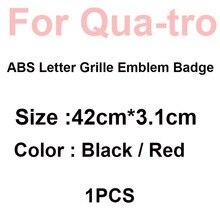 1 قطعة ABS إلكتروني ل كواترو سيارة رئيس مصبغة شعار شارة صائق الأسود/الأحمر 42 سنتيمتر 3.1 سنتيمتر لأودي A6 C6 A3 A1 A5 A4 A7 A8 RS6 RS7