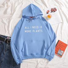 Все что мне нужно это больше растений Женская толстовка размера