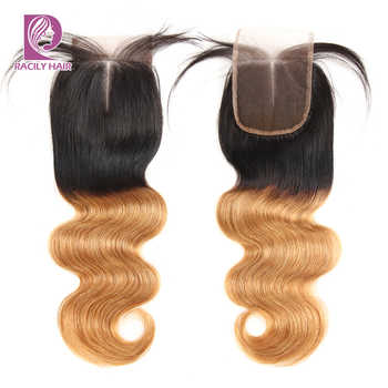 Racily Hair T1B/27 Ombre Brazilian Body Wave Lace Closure Human Hair 4x4 Lace Closure With Baby Hair Blonde Swiss Lace Closure - DISCOUNT ITEM  51% OFF All Category
