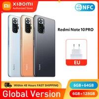 Xiaomi Redmi Note 10 Pro versione globale NFC 6GB 64GB 128GB Smartphone Snapdragon 732G Octa Core 6.67