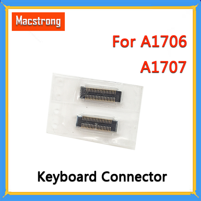 New Replacement A1706 Keyboard FPC Connector For MackBook Pro Retina A1707 Keyboard Connector J4500 Socket 40pin On Motherboard
