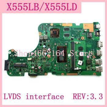X555LB LVDS interface 4G RAM REV:3.3 GT940M/2G Motherboard For ASUS X555L A555L K555L F555L W519L X555LD X555LJ Laptop Mainboard