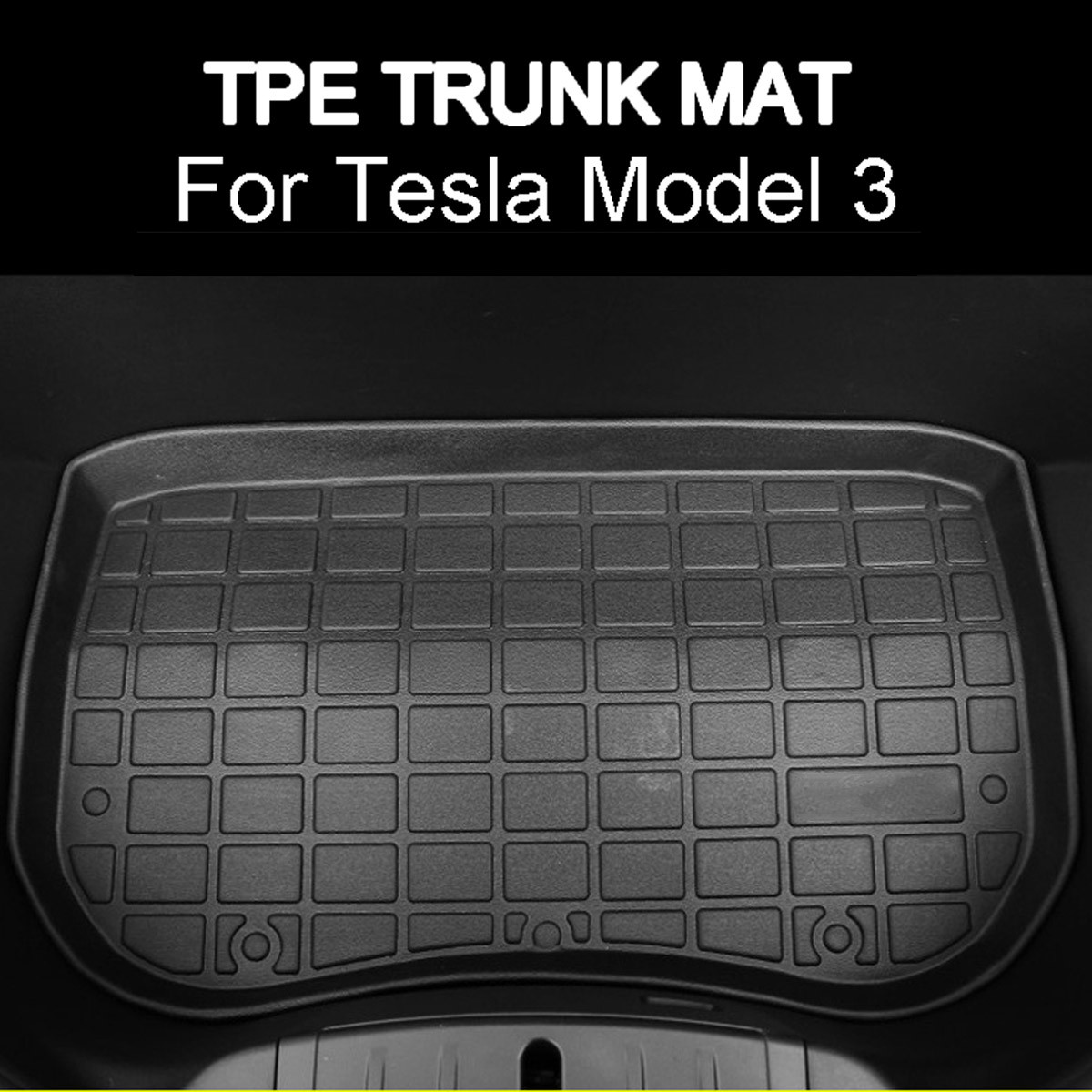 1Pc TPE Custom Fit For Tesla Model 3 Waterproof Front Cargo Tray Trunk Floor Mat Anti dust Boot Cargo Line Car Accessories|  - title=