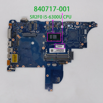 for HP ProBook 640 650 G2 Series 840717-001 840717-601 6050A2723701-MB-A02 UMA w i5-6300U CPU PC NB Laptop Motherboard Mainboard 926283 601 926283 001 dag94cmb6d0 uma w a9 9420 cpu for hp laptop 15 cd series 15z cd000 pc motherboard mainboard tested