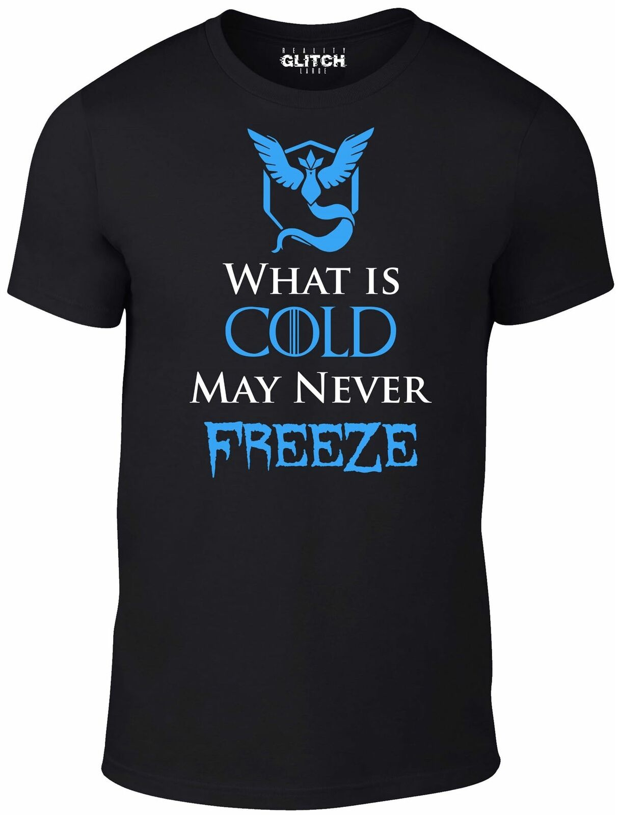 Mens What is Cold May Never Freeze T Shirt Pokemon Go Mystic image