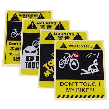 1pc nie dotykaj mojego roweru ostrzeżenie naklejka wodoodporna naklejka wodoodporna dekoracyjne akcesoria rowerowe 4 rodzaje tanie i dobre opinie JULYHOT sticker+ imported special film Odblaskowe naklejki As the picture show