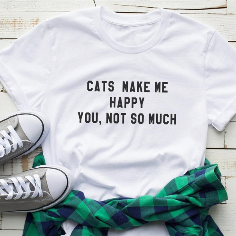 Cats Make Me Happy Letters Funny Print  Women T Shirt Summer Casual Short Sleeve T-shirt Gift For Lady Girl Top Tee Female