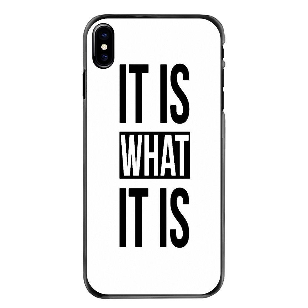 Hard Phone Cover It is what it is life wisdom quote print For iPhone 11 Pro iPod Touch 4 4S 5 5S 5C SE 6 6S 7 8 Plus X XR XS MAX image