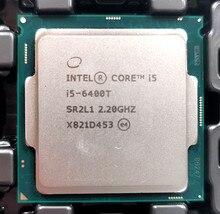 Intel Core i5 6400T 2.2 GHz dört çekirdekli dört iplik CPU İşlemci 6M 35W LGA 1151