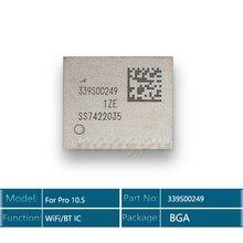 5 sztuk/partia moduł wifi IC 339S00249 dla ipad pro 10.5 bezprzewodowy dostęp do internetu/moduł bluetooth IC Chip