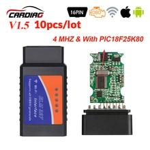 10 sztuk OBDII ElM327 V1.5 Bluetooth narzędzie diagnostyczne do samochodów V 1.5 OBD 2 elm 327 dla androida/Wifi/Windows OBDII PIC18F25K80 Chip