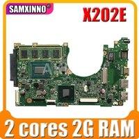 X202E Motherboard 2GB REV 2.0  2 cores For Asus X201E S200E Laptop motherboard X202E Mainboard X202E Motherboard