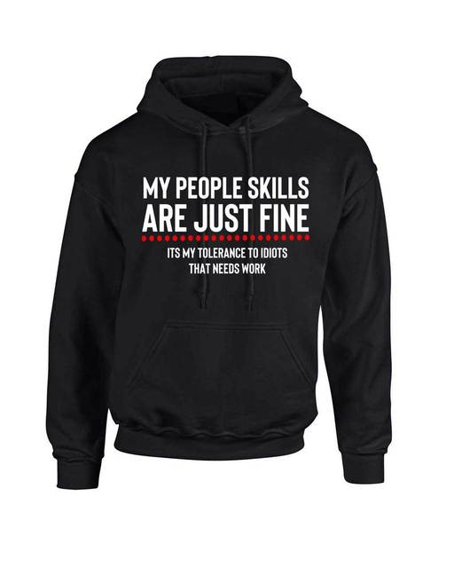 My People Skills Are Just Fine Hoodie 3293 Sarcastic Funny