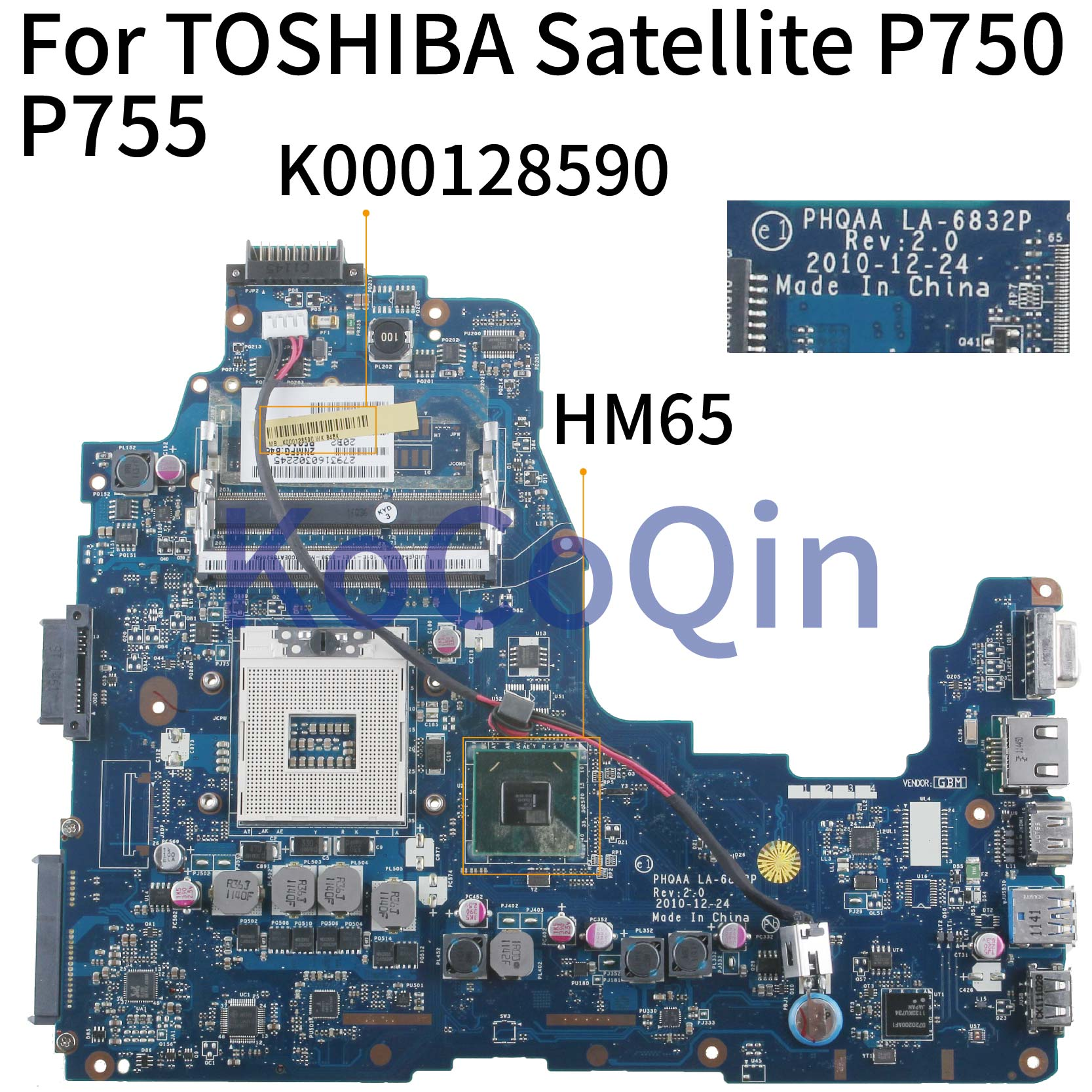 KoCoQin Laptop motherboard For TOSHIBA Satellite P750 P755 Mainboard K000128590 PHQAA LA-6832P HM65