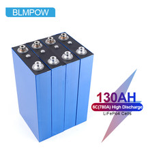 Blmpow 2021 New 3.2V 130Ah Lifepo4 Battery Cell 6C(780A) High Discharge Rechargeable High Power Lifepo4 Batteries No Tax