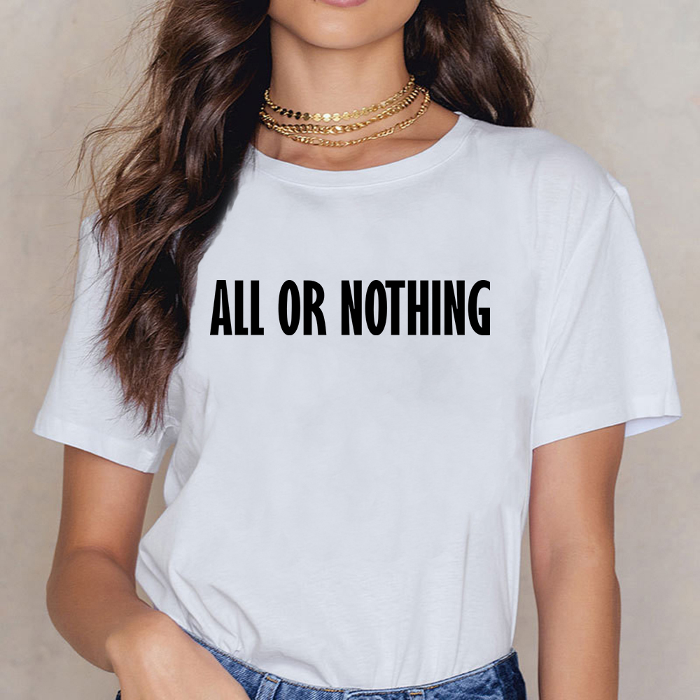 Tops T Shirt Women All Or Nothing Casual Black Short Female Shirt image