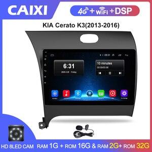 CAIXI RAM 2G ROM 32G Car Radio Multimedia Player Android 9.0 car dvd for Kia CERATO K3 FORTE 2013 2014 2015 2016 gps navigation
