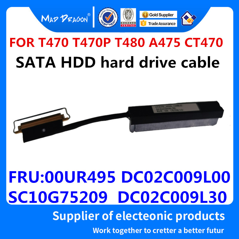 New SATA HDD Hard Drive Cable Disk Connector For ThinkPad T470 T470P T480 DC02C009L00 DC02C009L30 SC10G75198 SC10G75209 00UR495