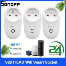 SONOFF – prise intelligente Wifi S26 ITEAD, télécommande sans fil, adaptateur de charge, prise de courant intelligente ue Type F