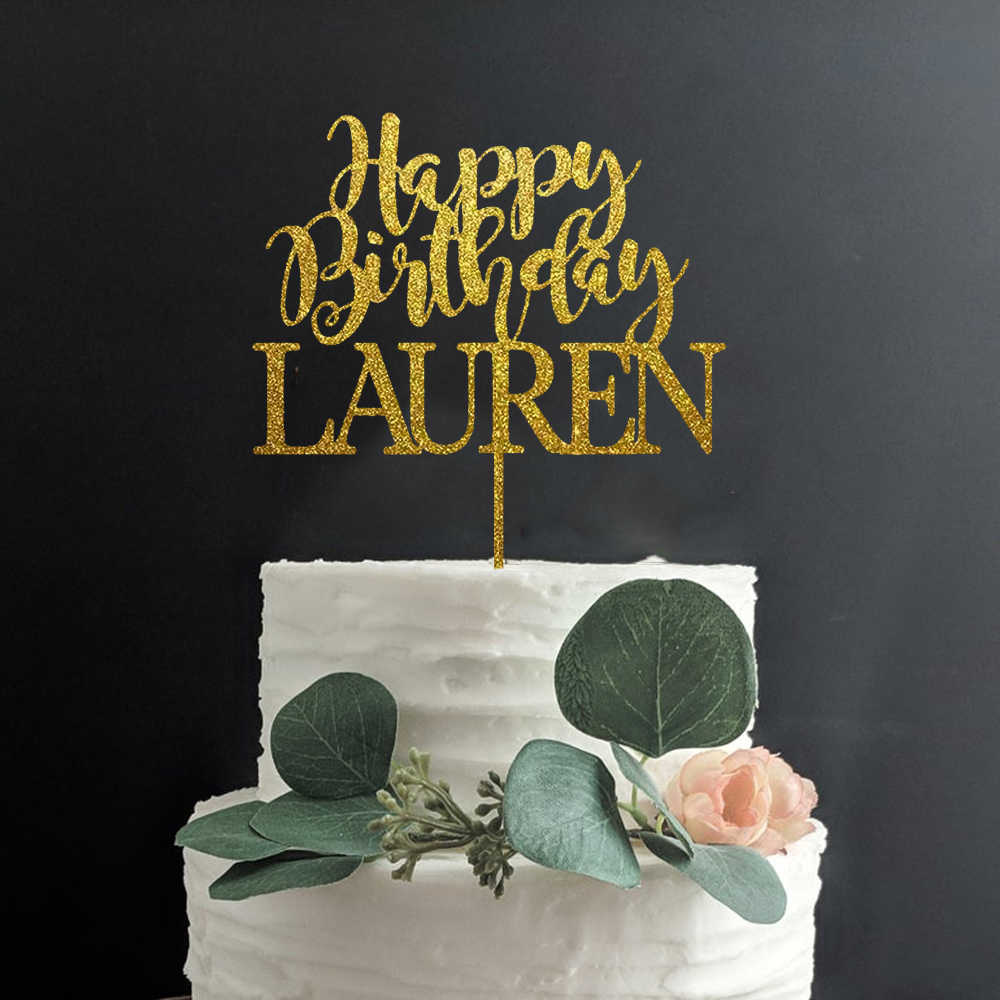 Custom Name Happy Birthday Cake Topper Personalized Birthday Party Decor Mirror Gold Wood Rustic Birthday Supplies Cake Decorating Supplies Aliexpress